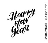 happy new year. hand lettered... | Shutterstock .eps vector #1161544744