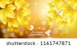 hello autumn with golden leaves ... | Shutterstock .eps vector #1161747871