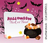 happy halloween trick or treat... | Shutterstock .eps vector #1161890011