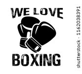 we love boxing with glove. good ... | Shutterstock .eps vector #1162038391
