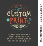 Stock vector font custom print hand crafted retro vintage typeface design handmade textured lettering 1162118917
