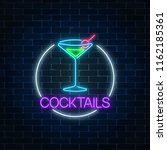 neon cocktail sign in circle... | Shutterstock . vector #1162185361