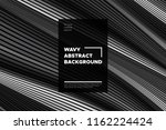 monochrome abstract background... | Shutterstock .eps vector #1162224424