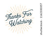 thanks for watching card with... | Shutterstock .eps vector #1162330357