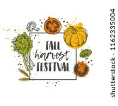 fall harvest festival. farm... | Shutterstock .eps vector #1162335004