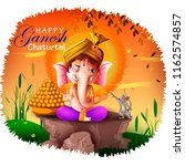 happy ganesh chaturthi festival ... | Shutterstock .eps vector #1162574857