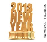Golden New Year 2013 on a podium isolated on white background - stock photo