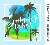 summer vibes. calligraphic... | Shutterstock .eps vector #1163029561