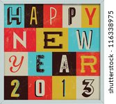 colorful retro vintage 2013 new ... | Shutterstock .eps vector #116338975