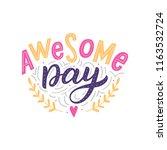 hand drawn lettering phrase... | Shutterstock .eps vector #1163532724