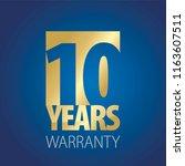 10 years warranty gold blue... | Shutterstock .eps vector #1163607511