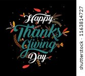 hand drawn happy thanksgiving... | Shutterstock .eps vector #1163814727
