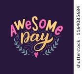 hand drawn lettering phrase... | Shutterstock .eps vector #1164085684