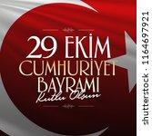 29 ekim cumhuriyet bayrami.... | Shutterstock .eps vector #1164697921