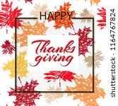 thanksgiving day   template... | Shutterstock .eps vector #1164767824