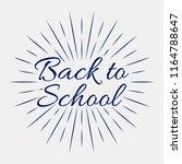 back to school  vector... | Shutterstock .eps vector #1164788647