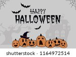 happy halloween background... | Shutterstock .eps vector #1164972514