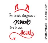 the most dangerous demons live... | Shutterstock .eps vector #1165019224