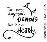 the most dangerous demons live...   Shutterstock .eps vector #1165019227