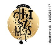 merry christmas. typography.... | Shutterstock .eps vector #1165285447