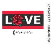 love forever. love slogan with... | Shutterstock .eps vector #1165293607