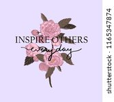 Inspire Others Everyday Slogan. ...