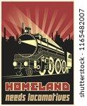 homeland needs locomotives....   Shutterstock .eps vector #1165482007