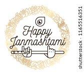 happy janmashtami. vector logo... | Shutterstock .eps vector #1165516351