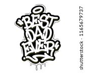 best dad ever tag graffiti... | Shutterstock .eps vector #1165679737