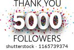 thank you  5000 followers.... | Shutterstock .eps vector #1165739374