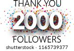 thank you  2000 followers.... | Shutterstock .eps vector #1165739377
