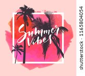 summer vibes. calligraphic... | Shutterstock .eps vector #1165804054