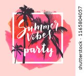 summer vibes party.... | Shutterstock .eps vector #1165804057