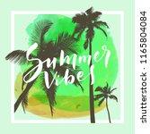 summer vibes. calligraphic... | Shutterstock .eps vector #1165804084