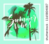 summer vibes. calligraphic... | Shutterstock .eps vector #1165804087
