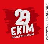 republic day of turkey national ... | Shutterstock .eps vector #1165827064