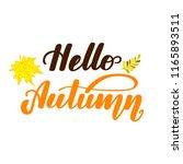 hello autumn. handwritten... | Shutterstock .eps vector #1165893511