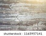 vintage or grungy weathered... | Shutterstock . vector #1165957141