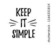 keep it simple. vector slogan... | Shutterstock .eps vector #1166331814