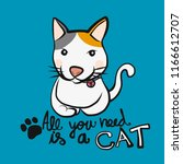all you need is a cat cartoon... | Shutterstock .eps vector #1166612707