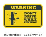 do not drive while texting.... | Shutterstock .eps vector #1166799487