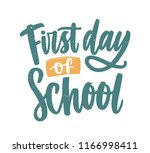 first day of school inscription ... | Shutterstock .eps vector #1166998411