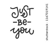 vector hand drawn quote   just... | Shutterstock .eps vector #1167019141