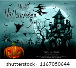 happy halloween background with ...   Shutterstock .eps vector #1167050644