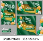 happy saudi arabia national day ... | Shutterstock .eps vector #1167236347
