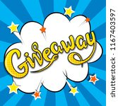 giveaway banner  lettering ... | Shutterstock .eps vector #1167403597