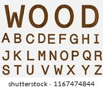 wooden retro alphabet font.... | Shutterstock .eps vector #1167474844