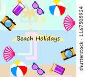 beach ball sunglasses cocktail... | Shutterstock .eps vector #1167505924
