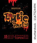 zombie party poster design.... | Shutterstock .eps vector #1167524494