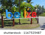 colorful belize signage at the... | Shutterstock . vector #1167525487